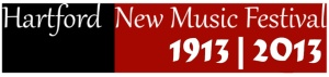 Banner for the 2013 Hartford New Music Festival 1913|2013